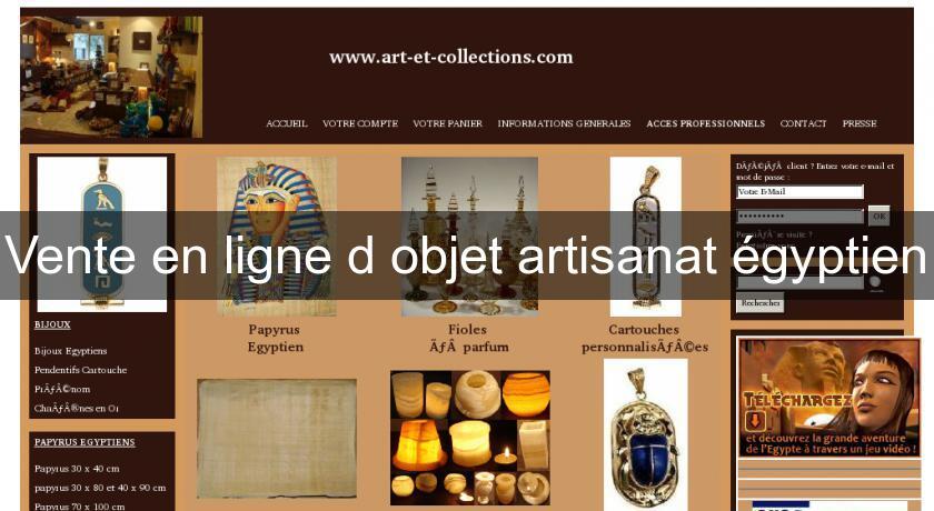 Vente en ligne d 39 objet artisanat gyptien d coration du monde for Vente en ligne jardin
