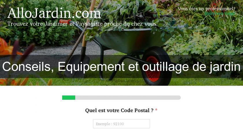 Conseils equipement et outillage de jardin mobilier de jardin for Equipement de jardin