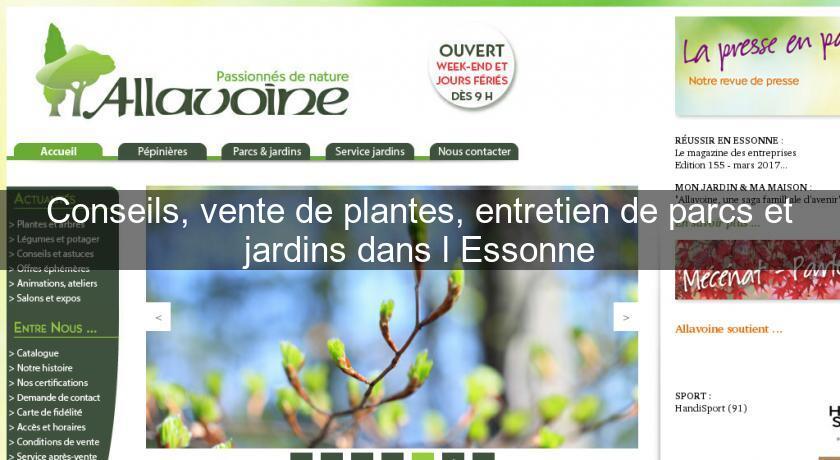 Conseils vente de plantes entretien de parcs et jardins for Vente de plantes