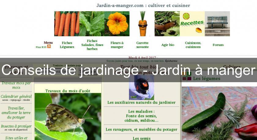 Conseils de jardinage jardin manger plante fleurs et for Conseil de jardinage