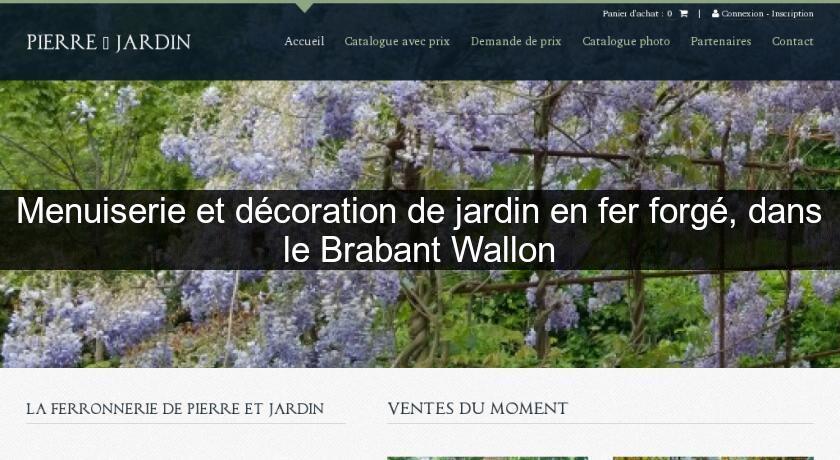 Menuiserie et d coration de jardin en fer forg dans le brabant wallon serres de jardin - Mobilier de jardin brabant wallon versailles ...