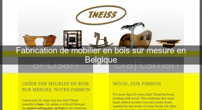 fabrication de mobilier en bois sur mesure en belgique. Black Bedroom Furniture Sets. Home Design Ideas