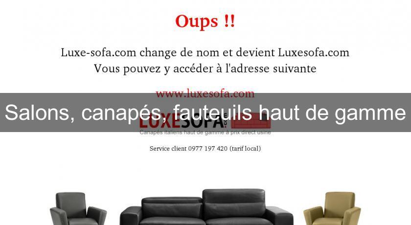 Salons canap s fauteuils haut de gamme salon et exposition for Salon haut de gamme