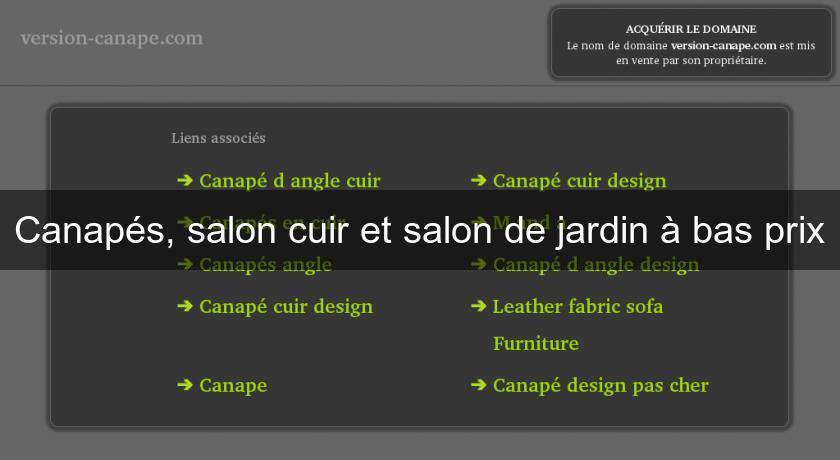 Canap s salon cuir et salon de jardin bas prix canap for Canape a bas prix