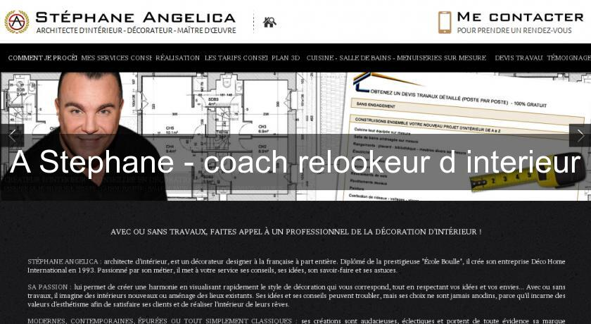 A Stephane - coach relookeur d'interieur