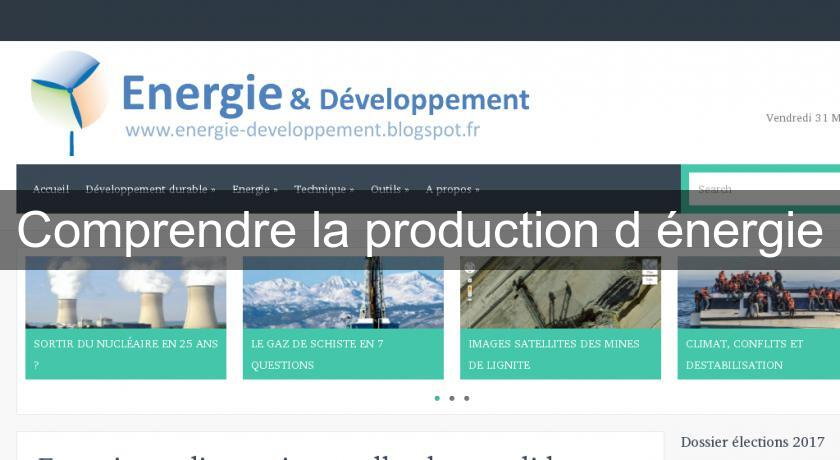 Comprendre la production d'énergie