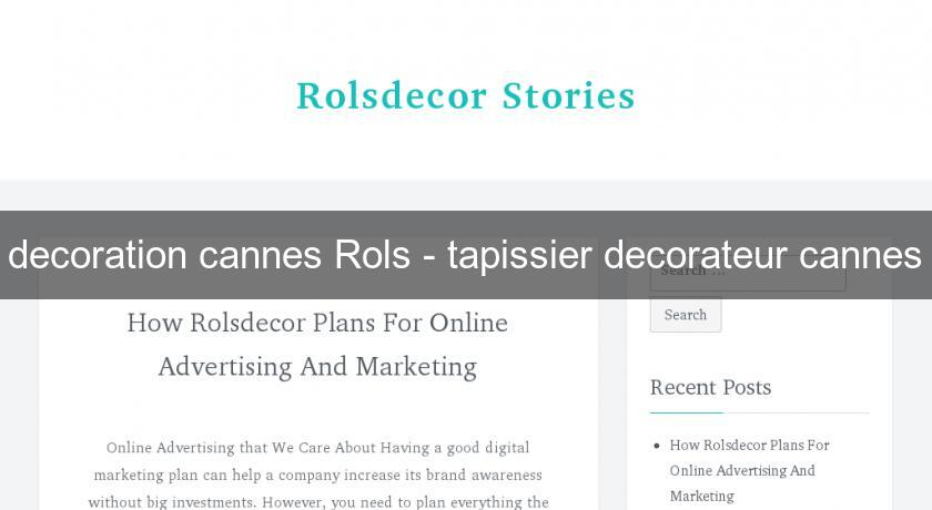 decoration cannes Rols - tapissier decorateur cannes