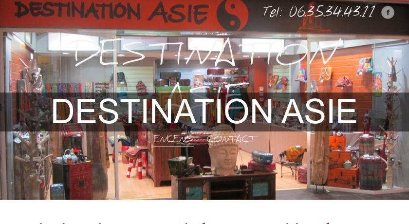 DESTINATION ASIE