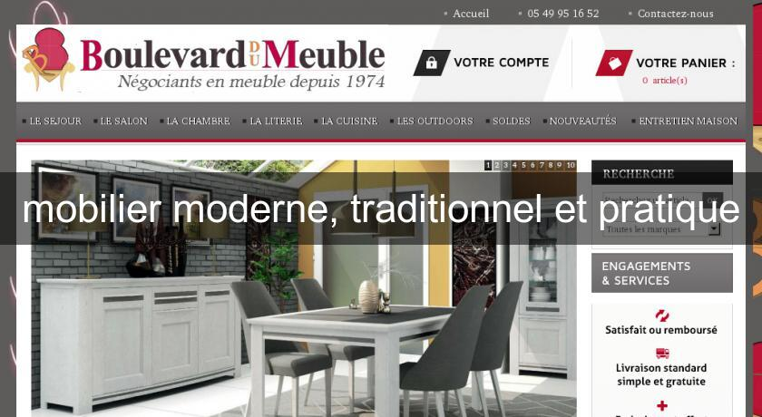 mobilier moderne, traditionnel et pratique