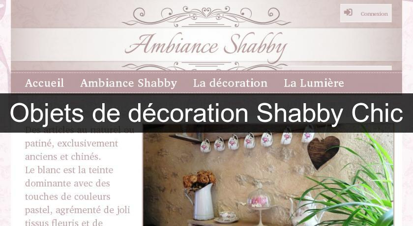 Objets de décoration Shabby Chic