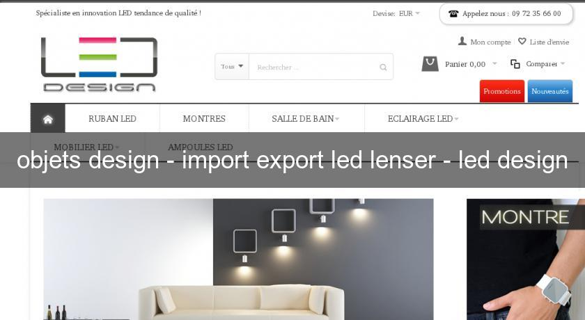 objets design - import export led lenser - led design