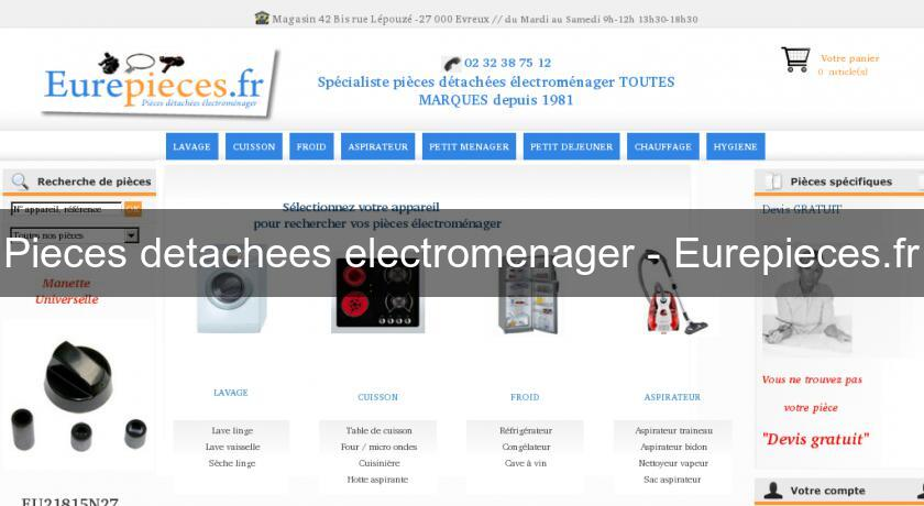 Pieces detachees electromenager - Eurepieces.fr