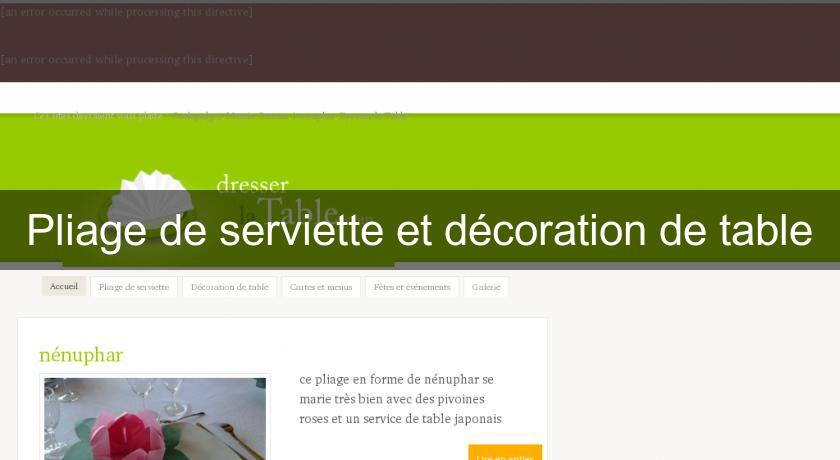 Pliage de serviette et décoration de table