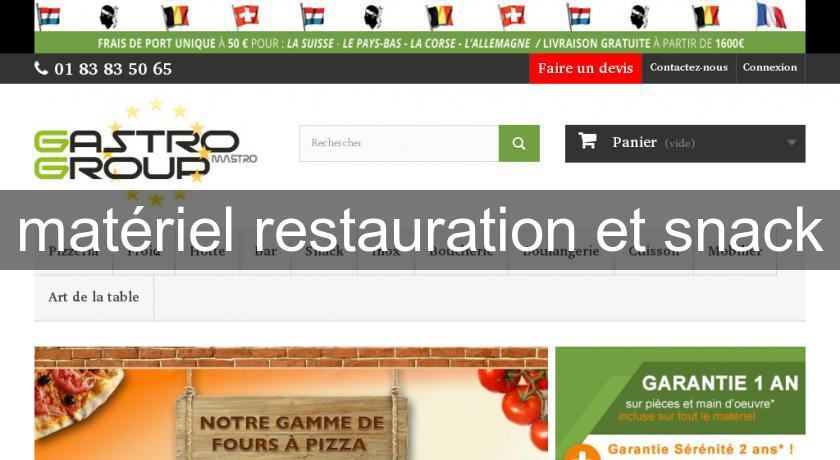 Mat riel restauration et snack mat riel boulangerie et for Fournisseur materiel restauration