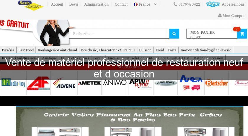 Vente de mat riel professionnel de restauration neuf et d for Materiel de restauration professionnel