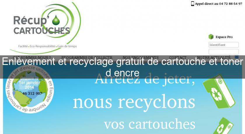 Enl vement et recyclage gratuit de cartouche et toner d 39 encre cartouche e - Enlevement gratuit de meubles ...