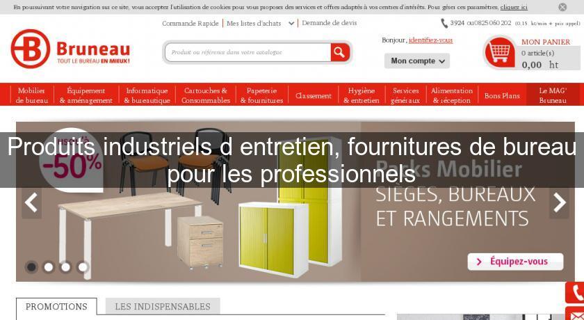 Produits industriels d 39 entretien fournitures de bureau for Fourniture professionnel bureau