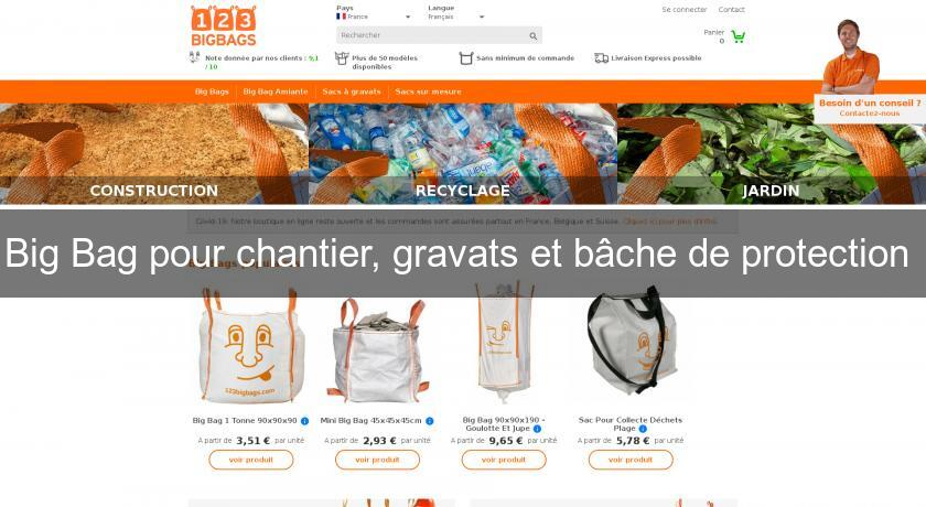 Big Bag pour chantier, gravats et bâche de protection