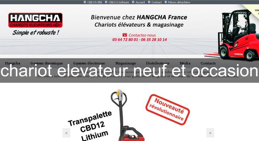 chariot elevateur neuf et occasion