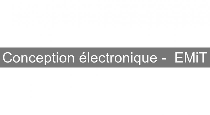 Conception électronique -  EMiT