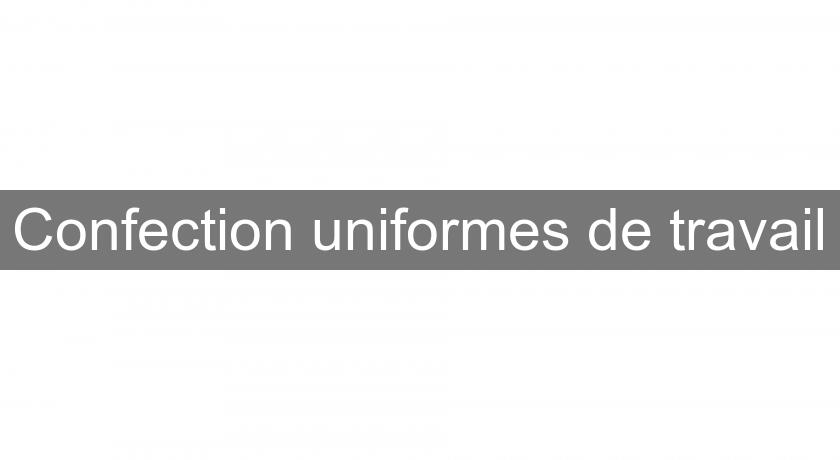 Confection uniformes de travail