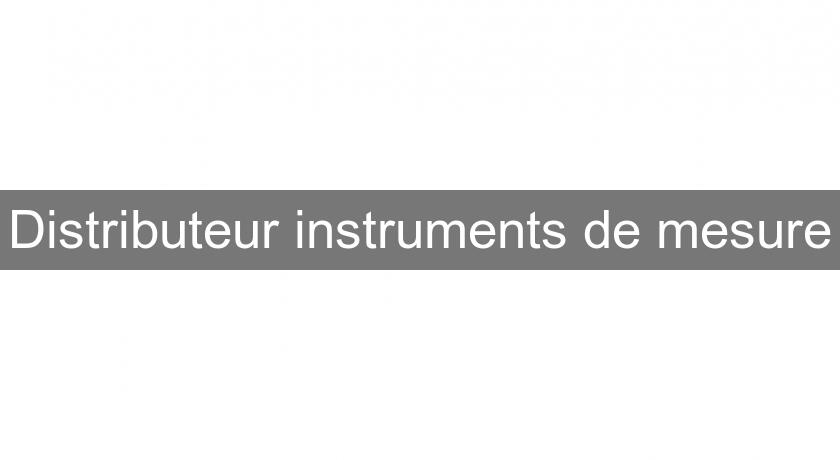 Distributeur instruments de mesure