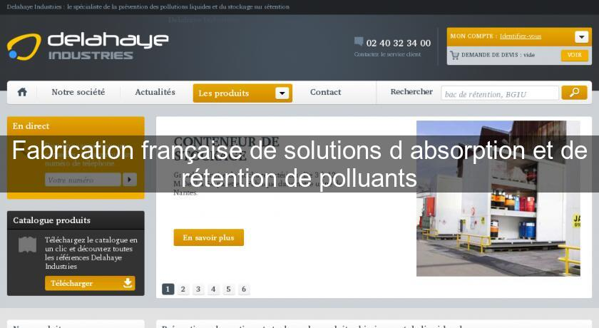 Fabrication française de solutions d'absorption et de rétention de polluants