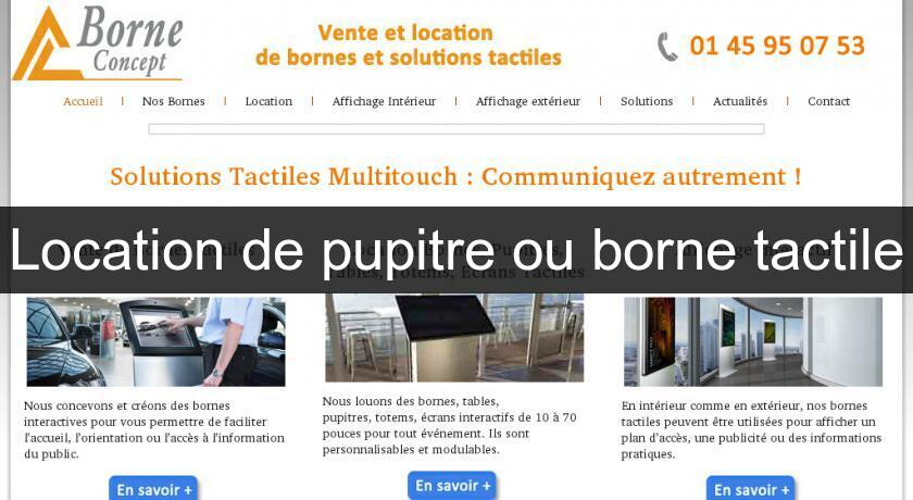 Location de pupitre ou borne tactile