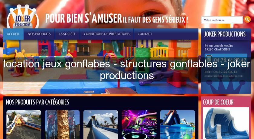 location jeux gonflabes - structures gonflables - joker productions