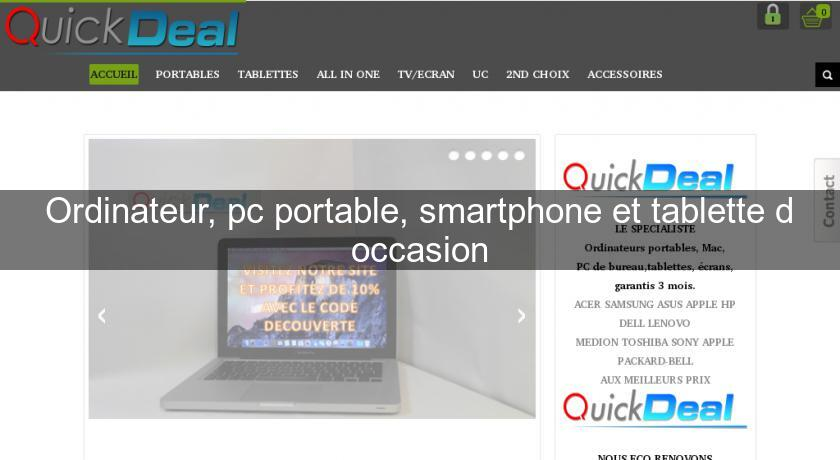 Ordinateur, pc portable, smartphone et tablette d'occasion