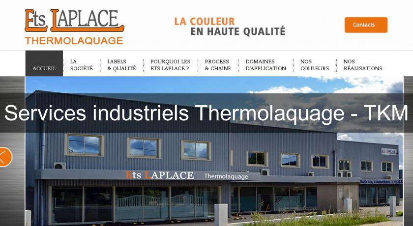 Services industriels Thermolaquage - TKM