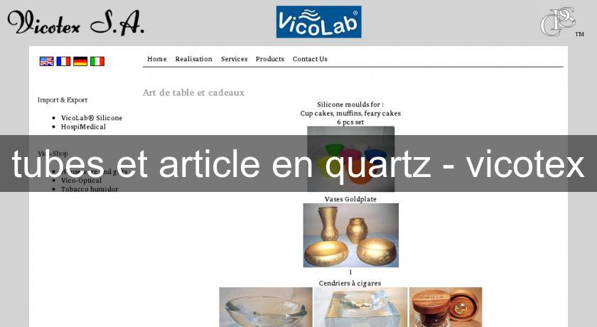 tubes et article en quartz - vicotex