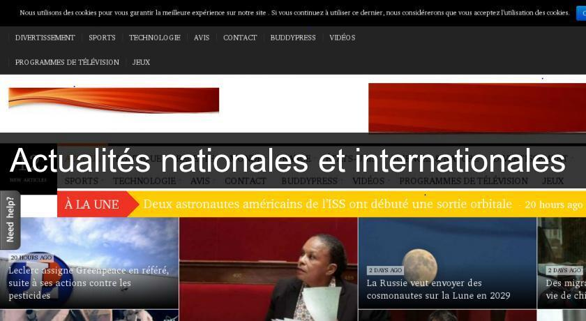 Actualités nationales et internationales