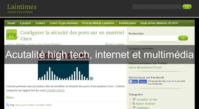 Acutalité high tech, internet et multimédia
