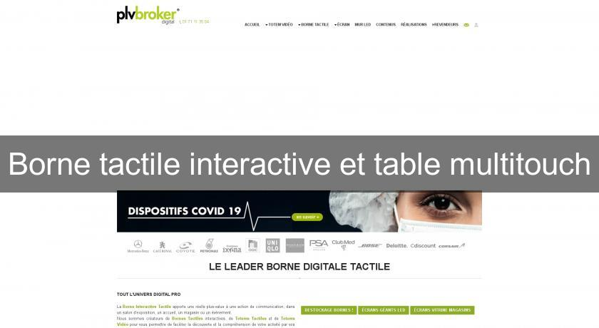 Borne tactile interactive et table multitouch