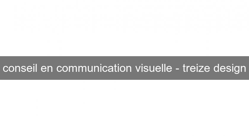 conseil en communication visuelle - treize design