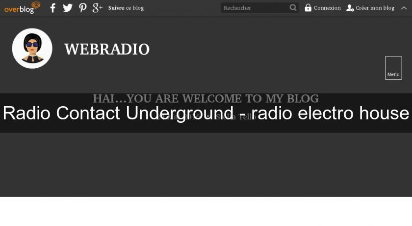 Radio Contact Underground - radio electro house