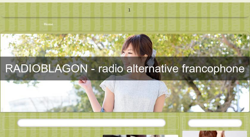 RADIOBLAGON - radio alternative francophone