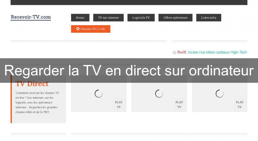 Regarder la TV en direct sur ordinateur
