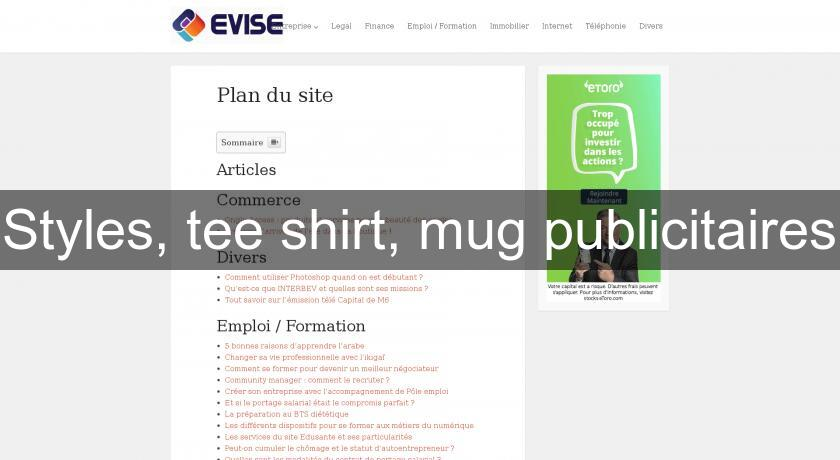 Styles, tee shirt, mug publicitaires