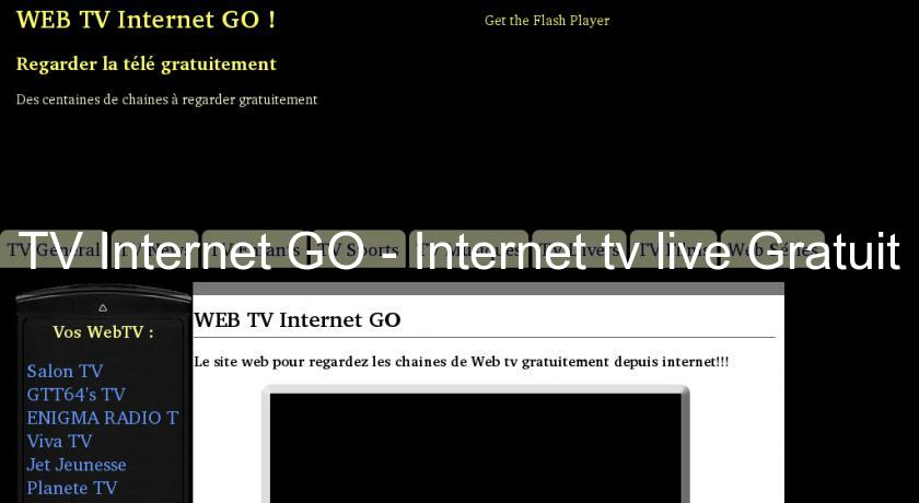 TV Internet GO - Internet tv live Gratuit