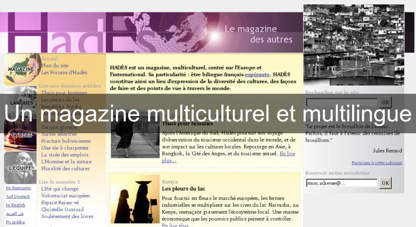 Un magazine multiculturel et multilingue