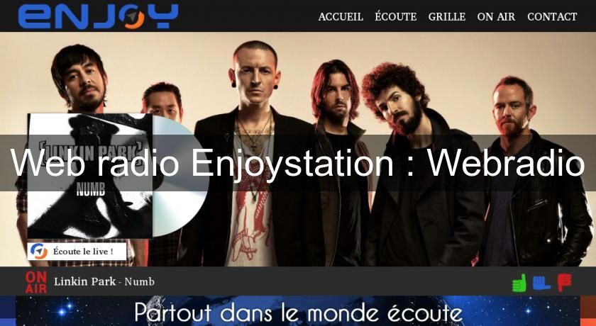 Web radio Enjoystation : Webradio
