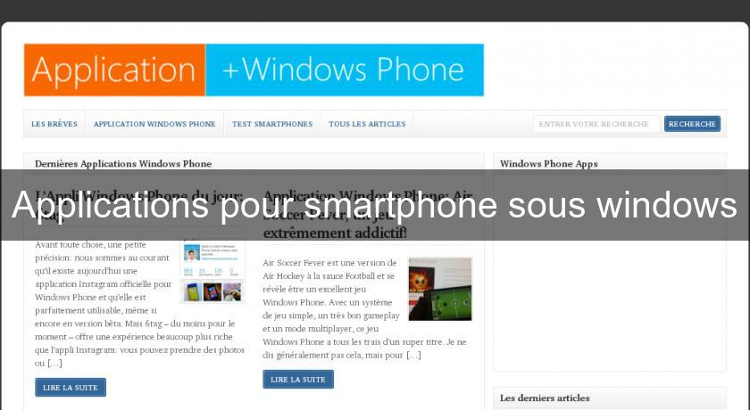 Applications pour smartphone sous windows