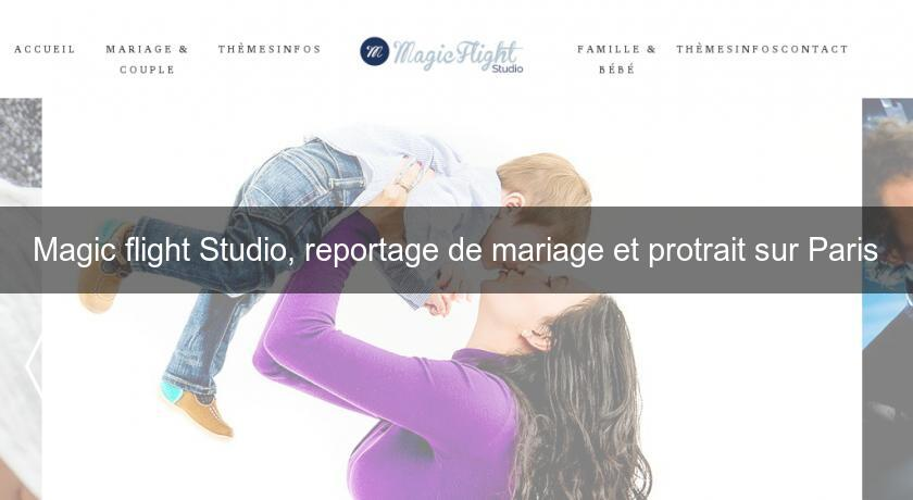 Magic flight Studio, reportage de mariage et protrait sur Paris
