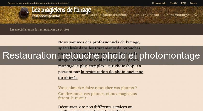 Restauration, retouche photo et photomontage