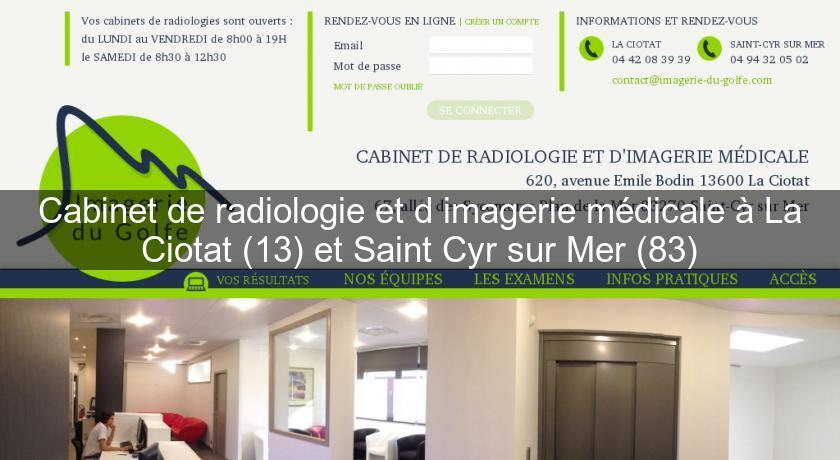Cabinet de radiologie et d 39 imagerie m dicale la ciotat 13 et saint cyr sur mer 83 clinique - Cabinet radiologie belleville sur saone ...