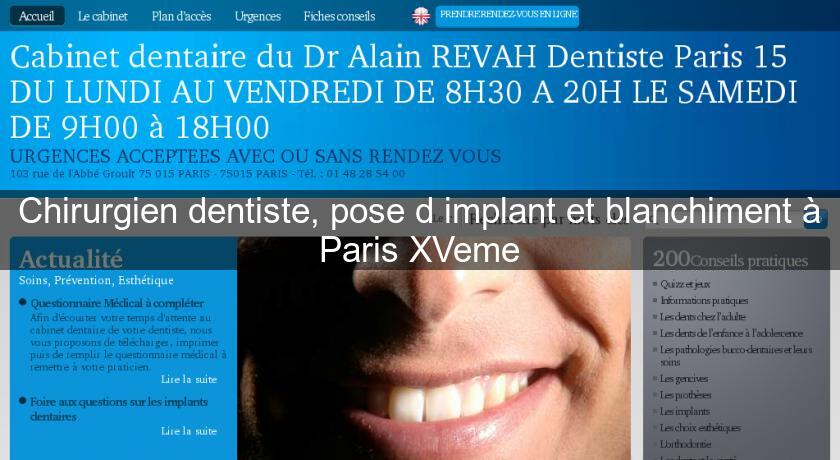 Chirurgien dentiste, pose d'implant et blanchiment à Paris XVeme