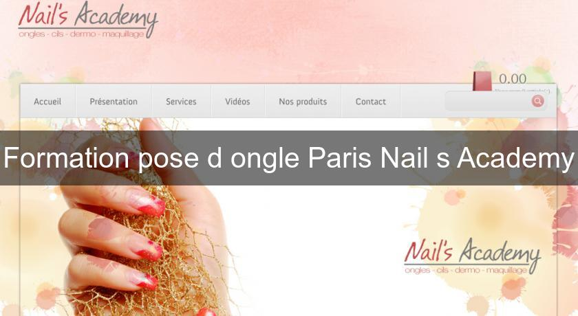 Formation pose d'ongle Paris Nail's Academy
