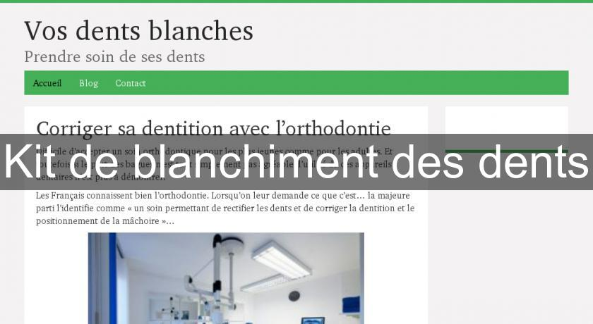 Kit de blanchiment des dents